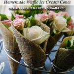 Homemade Vegan Ice Cream Waffle Cones Recipe
