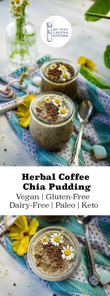 Spring Detox Adaptogen Herbal Coffee Chia Pudding