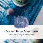 Coconut Yerba Mate Latte