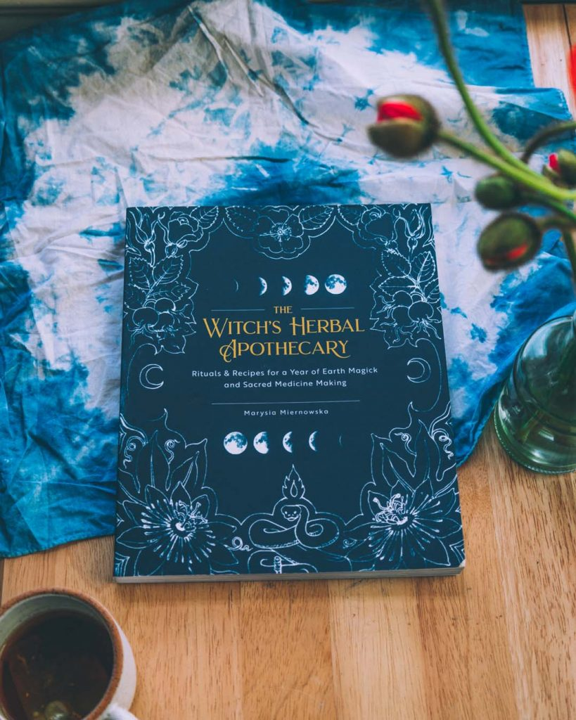 The Witch's Herbal Apothecary by Marysia Miernowska.